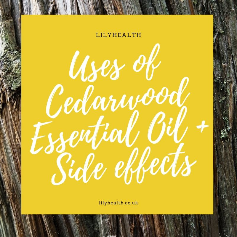 Uses of Cedarwood Essential Oil + Side effects 1
